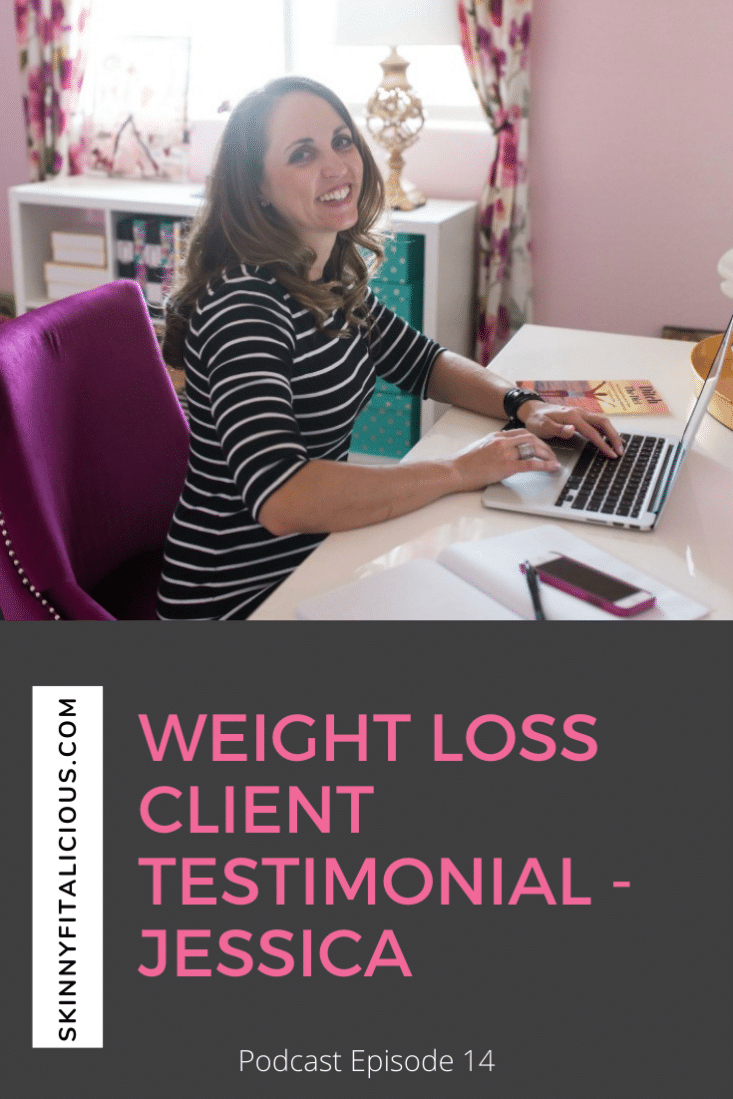 In this episode, Jessica a weight loss client testimonial and her advice to other women trying to lose weight for good.