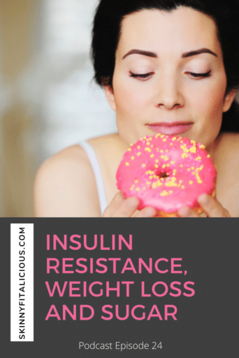 In this Dish on Ditching Diets podcast, hear how insulin resistance affects weight loss and the sugars to eat to improve insulin hormone.