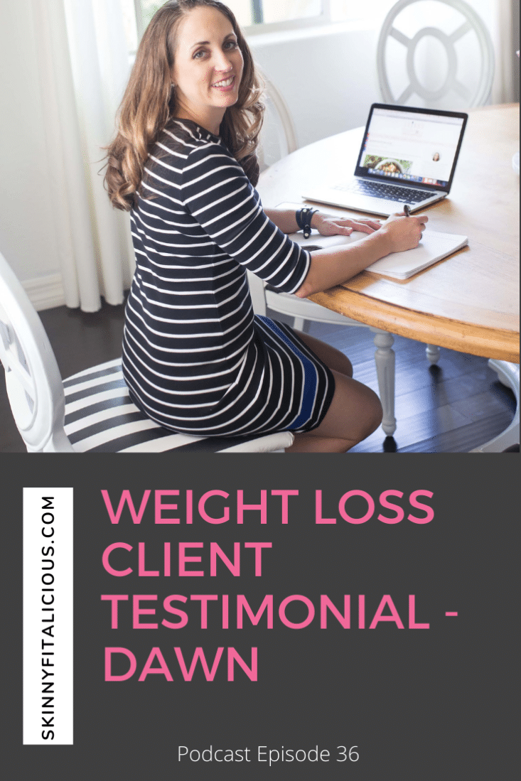 In this podcast episode, Dawn a weight loss client shares her experience losing weight after 35 and advice to other women trying to lose weight forever.