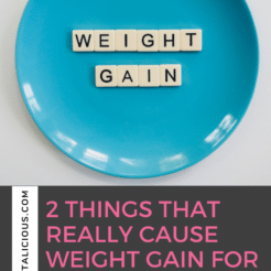 What REALLY Causes Weight Gain for women 35 and over? In this Dish on Ditching Diets podcast, discover 2 things that cause weight gain.