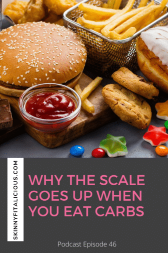 In this Dish On Ditching Diets episode, learn why the scale goes up when you eat carbs and why you're not losing fat when you cut carbs.