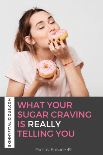 Sugar cravings are a symptom of an imbalance. Find out What Your Sugar Craving Is REALLY Telling You in this Dish On Ditching Diets episode.
